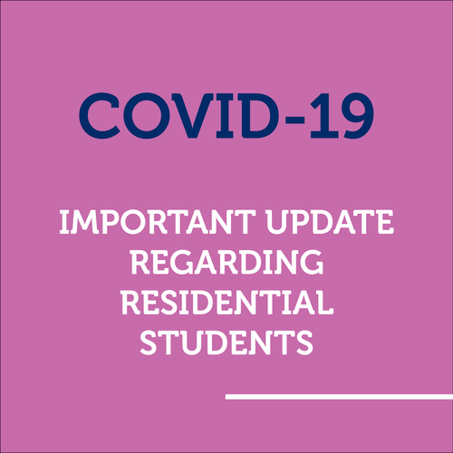 Important Update for Residential Students